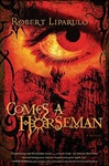 Comes A Horseman | Liparulo, Robert | First Edition Book