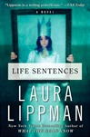 Life Sentences | Lippman, Laura | Signed First Edition Book