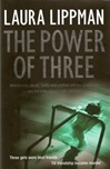 Power of Three, The | Lippman, Laura | Signed First Edition UK Book