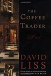 Coffee Trader, The | Liss, David | Signed First Edition Book