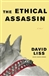 Liss, David - Ethical Assassin (Signed First Edition)