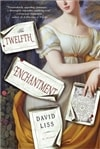 Twelfth Enchantment, The | Liss, David | Signed First Edition Book