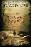 Whiskey Rebels | Liss, David | Signed First Edition Book
