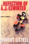 Defection of A.J. Lewinter | Littell, Robert | Signed First Edition Thus Book