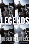 Littell, Robert - Legends: A Novel of Dissimulation (First Edition)