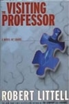 Visiting Professor, The | Littell, Robert | Signed First Edition Thus Book