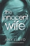 Lloyd, Amy | Innocent Wife, The | Signed First Edition Book
