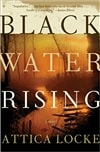 Black Water Rising | Locke, Attica | Signed First Edition Book