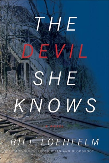 The Devil She Knows by Bill Loehfelfm