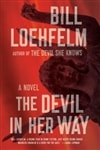 Devil in Her Way, The | Loehfelm, Bill | Signed First Edition Book
