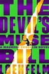 Loehfelm, Bill | Devil's Muse, The | Signed First Edition Book