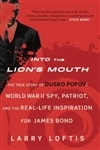 Into the Lion's Mouth | Loftis, Larry | First Edition Book