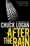 After the Rain | Logan, Chuck | Signed First Edition Book