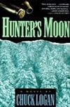 Hunter's Moon | Logan, Chuck | Signed First Edition Book