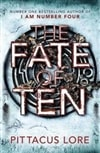 Lore, Pittacus - The Fate of Ten (Signed First Edition UK)