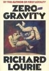 Lourie, Richard - Zero Gravity (First Edition)