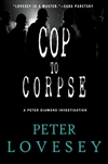 Cop to Corpse | Lovesey, Peter | Signed First Edition Book