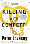 Lovesey, Peter | Killing with Confetti | Signed First Edition Copy