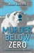 Lovell, Ron | Murder Below Zero | Signed First Edition Trade Paper Book