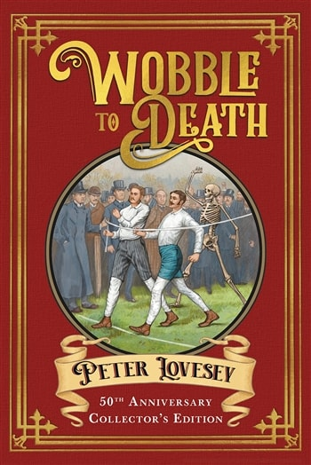 Wobble to Death by Peter Lovesey & Jeffery Deaver