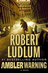 Ludlum, Robert - Ambler Warning (First Edition)