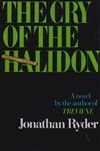 Ludlum, Robert (writing as Ryder, Jonathan) | Cry of the Halidon, The | First Edition Book