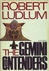 Ludlum, Robert | Gemini Contenders, The | First Edition Book