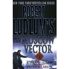 Moscow Vector | Larkin, Patrick (as Ludlum, Robert) | Book