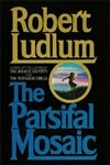 Ludlum, Robert | Parsifal Mosaic, The | First Edition Book