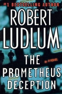 Prometheus Deception, The | Ludlum, Robert | First Edition Book