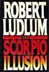 Scorpio Illusion, The | Ludlum, Robert | First Edition Book