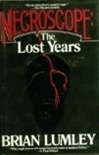 Necroscope: Lost Years | Lumley, Brian | First Edition Book