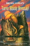 Lumley, Brian - Tarra Khash: Hrossak! (First Edition)