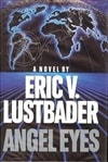 Angel Eyes | Lustbader, Eric Van | Signed First Edition Book