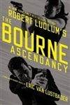 Lustbader, Eric Van - Robert Ludlum's The Bourne Ascendancy (Signed First Edition)