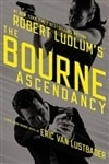 Robert Ludlum's The Bourne Ascendancy | Lustbader, Eric Van (as Ludlum, Robert) | Signed First Edition Book