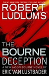 Robert Ludlum's Bourne Deception by Eric Van Lustbader | Signed First Edition Book