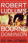 Robert Ludlum's The Bourne Dominion | Lustbader, Eric Van (as Ludlum, Robert) | Signed First Edition Book