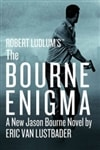 Robert Ludlum's The Bourne Enigma | Lustbader, Eric Van (as Ludlum, Robert) | Signed First Edition Book
