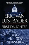 First Daughter | Lustbader, Eric Van | Signed First Edition Book