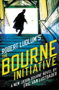 Bourne Initiative by Eric Van Lustbader