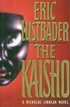 Kaisho, The | Lustbader, Eric Van | Signed First Edition Book