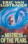 Mistress of the Pearl | Lustbader, Eric Van | Signed First Edition Book