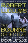 Robert Ludlum's Bourne Objective, The | Lustbader, Eric Van | Signed First Edition Book