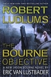 Robert Ludlum's The Bourne Objective | Lustbader, Eric Van (as Ludlum, Robert) | Signed First Edition Book