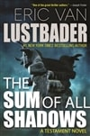 Lustbader, Eric Van | Sum of All Shadows, The | Signed First Edition Copy