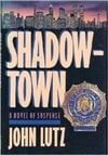 Shadowtown | Lutz, John | Signed First Edition Book
