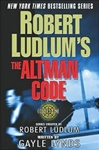 The Altman Code by Gayle Lynds (as Robert Ludlum) | Signed First Edition Trade Paper Book