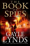 Book of Spies, The | Lynds, Gayle | Signed First Edition Book