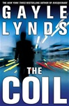 Coil, The | Lynds, Gayle | Signed First Edition Book